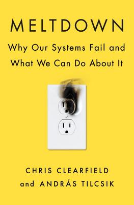 Meltdown: Why Our Systems Fail and What We Can Do about It Cover Image