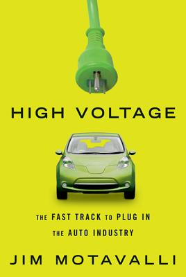 High Voltage: The Fast Track to Plug in the Auto Industry Cover Image