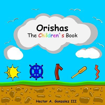 Orishas The Children's Book Cover Image