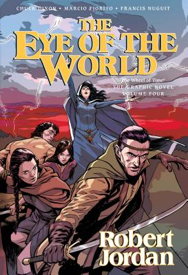 The Eye of the World: The Graphic Novel, Volume Three (Wheel of Time Other #3) Cover Image