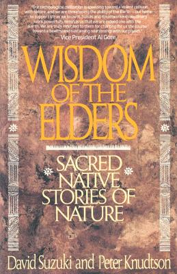 Wisdom of the Elders: Sacred Native Stories of Nature Cover Image