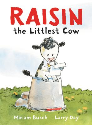 Raisin, the Littlest Cow Cover Image
