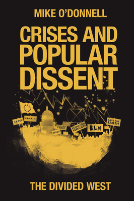 Crises and Popular Dissent: The Divided West Cover Image