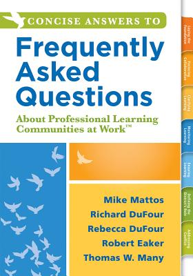 Concise Answers to Frequently Asked Questions about Professional Learning Communities at Work TM: (Strategies for Building a Positive Learning Environ Cover Image