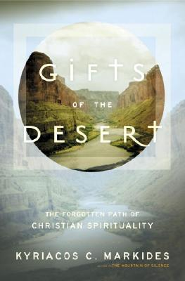 Gifts of the Desert: The Forgotten Path of Christian Spirituality Cover Image