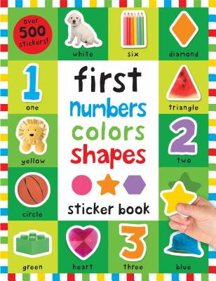 First 100 Stickers: First Numbers, Colors, Shapes Cover Image