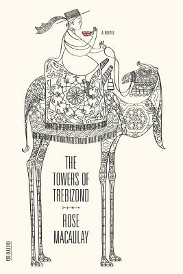 Towers of Trebizond MacCauley,Rose