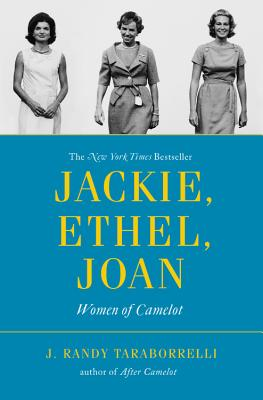 Jackie, Ethel, Joan: Women of Camelot Cover Image