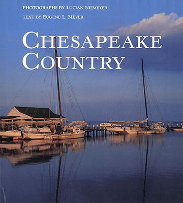 The Chesapeake Country: Talk about Movies and Plays with Those Who Made Them Cover Image