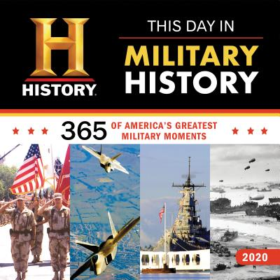2020 History Channel This Day in Military History Wall Calendar: 365 Days of America's Greatest Military Moments Cover Image