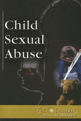 Child Sexual Abuse (At Issue) Cover Image