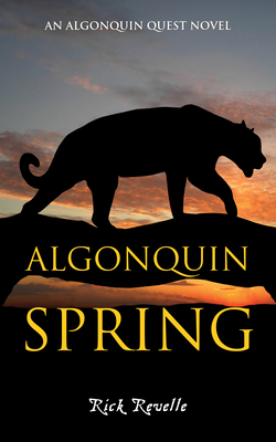 Algonquin Spring: An Algonquin Quest Novel (Algonguin Quest Novel #2) Cover Image