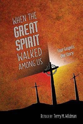 When the Great Spirit Walked Among Us Cover Image