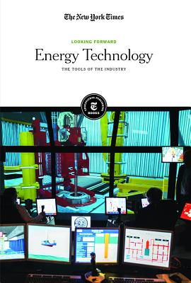 Energy Technology: The Tools of the Industry Cover Image