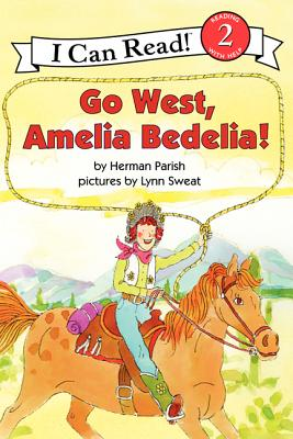 Go West, Amelia Bedelia! Cover