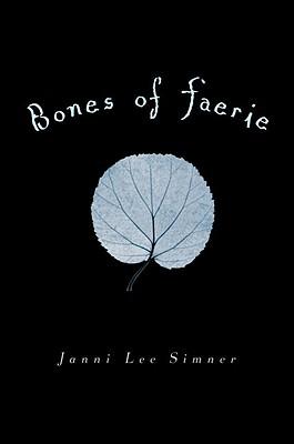 Bones of Faerie: Book 1 Cover Image