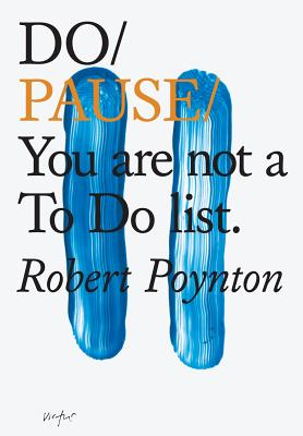 Do Pause: You are not a To Do list Cover Image