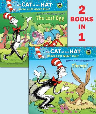 Thump!/The Lost Egg (Dr. Seuss/The Cat in the Hat Knows a Lot about That!) Cover
