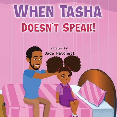 When Tasha Doesn't Speak Cover Image