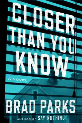 Closer Than You Know: A Novel Cover Image