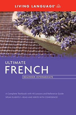 Ultimate French: Beginner-Intermediate Cover Image