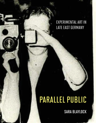 Parallel Public: Experimental Art in Late East Germany Cover Image