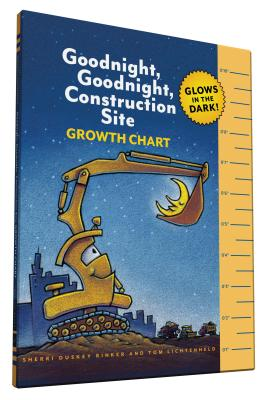 Goodnight, Goodnight, Construction Site Glow in the Dark Growth Chart Cover Image