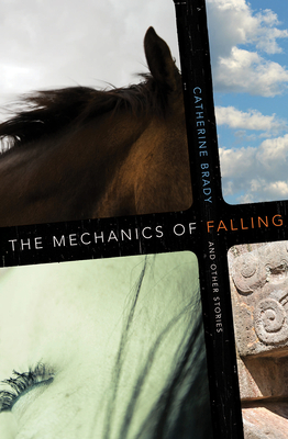 The Mechanics of Falling and Other Stories (West Word Fiction) Cover Image