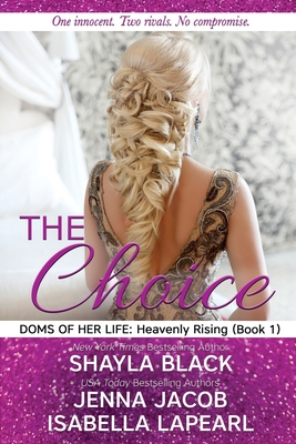 The Choice (Doms of Her Life #1) Cover Image