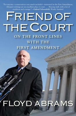 Friend of the Court: On the Front Lines with the First Amendment Cover Image