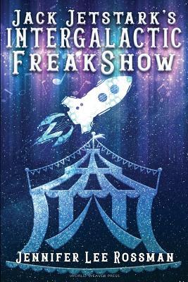 Cover for Jack Jetstark's Intergalactic Freakshow