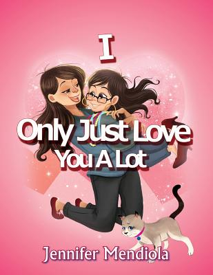 I Only Just Love You a Lot Cover Image