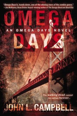 Omega Days (An Omega Days Novel #1) Cover Image