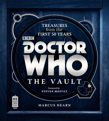 Doctor Who: The Vault: Treasures from the First 50 Years Cover Image