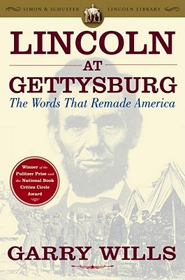 Lincoln at Gettysburg: The Words that Remade America Cover Image