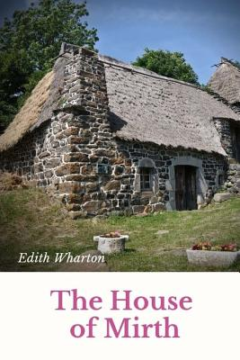 The House of Mirth: Unabridged Edition Cover Image