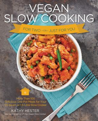 Cover for Vegan Slow Cooking for Two or Just for You