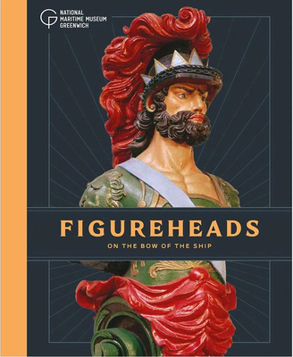 Figureheads: On the Bow of the Ship Cover Image