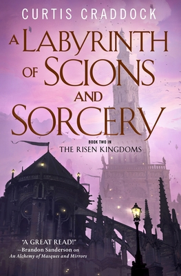 A Labyrinth of Scions and Sorcery: Book Two in the Risen Kingdoms Cover Image