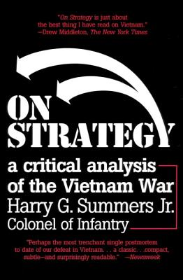 On Strategy: A Critical Analysis of the Vietnam War Cover Image