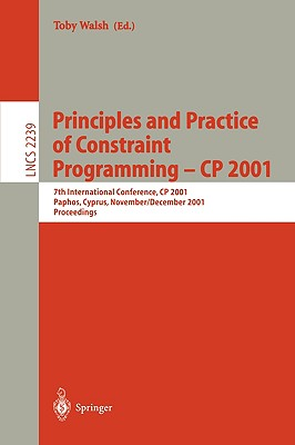 Cover for Principles and Practice of Constraint Programming - Cp 2001