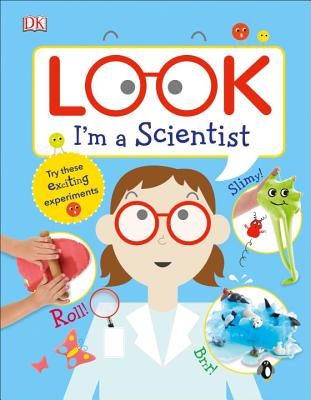 Look I'm a Scientist (Look! I'm Learning) Cover Image