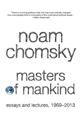 Masters of Mankind: Essays and Lectures, 1969-2013 Cover Image