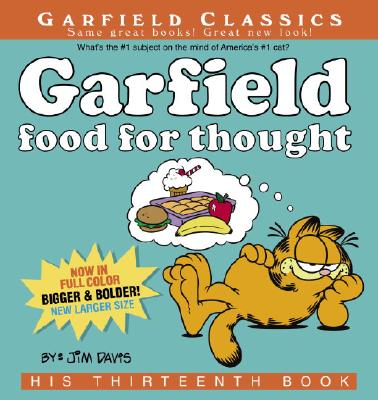 Garfield Food for Thought: His Thirteenth Book Cover Image