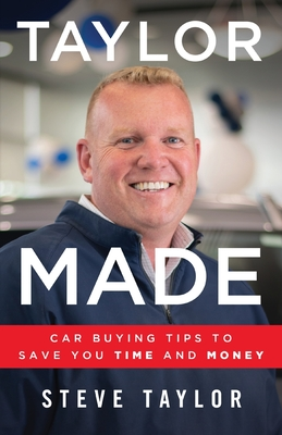 Taylor Made: Car Buying Tips to Save You Time and Money Cover Image
