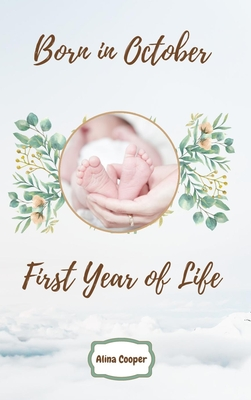 Born in October First Year of Life Cover Image