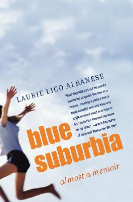 Blue Suburbia: Almost a Memoir Cover Image