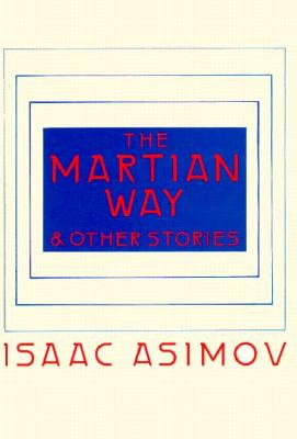 The Martian Way and Other Stories Cover