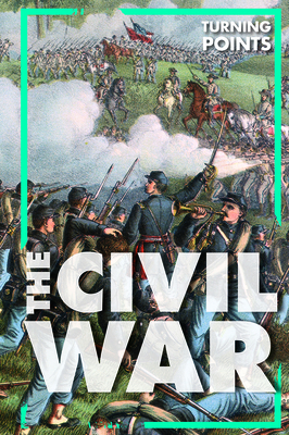 The Civil War (Turning Points) Cover Image