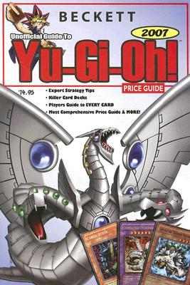 Beckett Unofficial Guide to Yu-GI-Oh Price Guide Cover Image